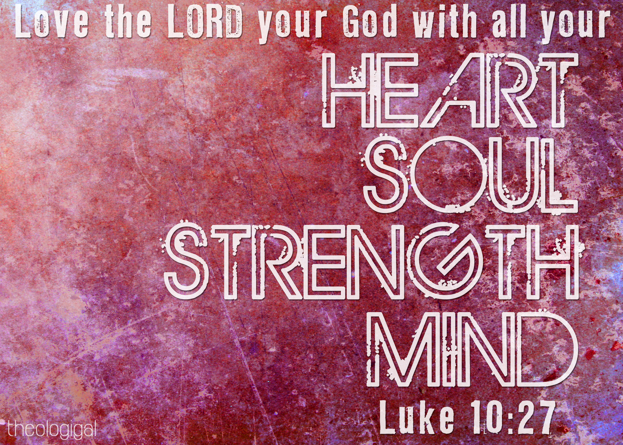 Quotes On Strength Bible: Endless Strength: Love God The Most