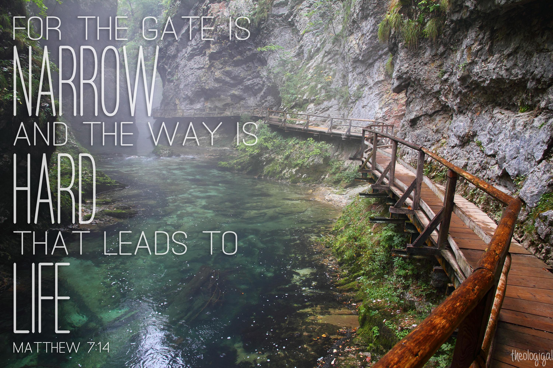 Bible verse - Matthew 7 14 Narrow Path Bible