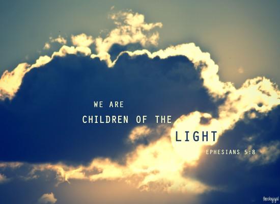 Bible verse - Ephesians 5 - Children of the Light